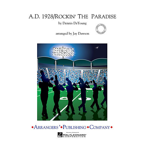 Arrangers A.D. 1928/Rockin' the Paradise Marching Band Level 3.5 Arranged by Jay Dawson