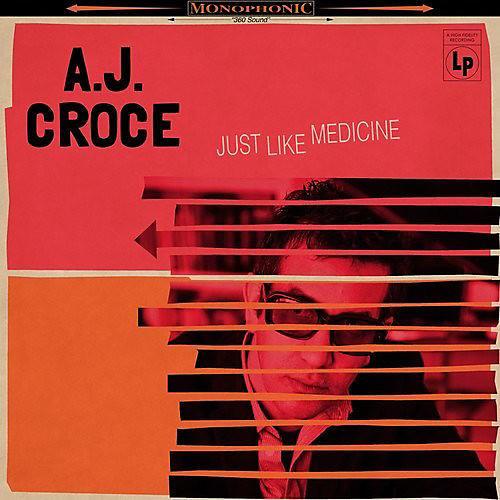 Alliance A.J. Croce - Just Like Medicine