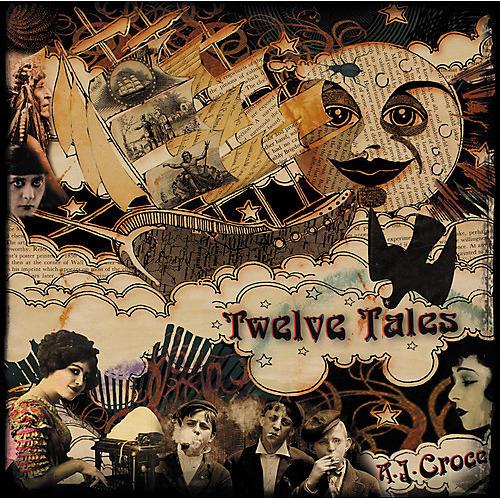 Alliance A.J. Croce - Twelve Tales