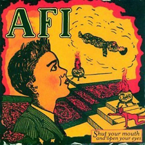 Alliance AFI - Shut Your Mouth and Open Your Eyes