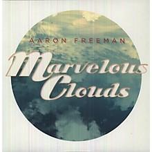 Aaron Freeman - Marvelous Clouds