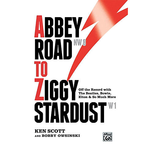 Alfred Abbey Road to Ziggy Stardust Off-the-record The Beatles,Bowie,Elton and more Hardcover Book