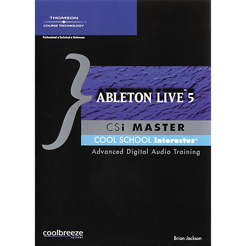 Course Technology PTR Ableton Live 5 CSI Master (CD-Rom)