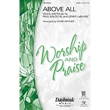 Daybreak Music Above All CHOIRTRAX CD by Michael W. Smith Arranged by Mark Brymer