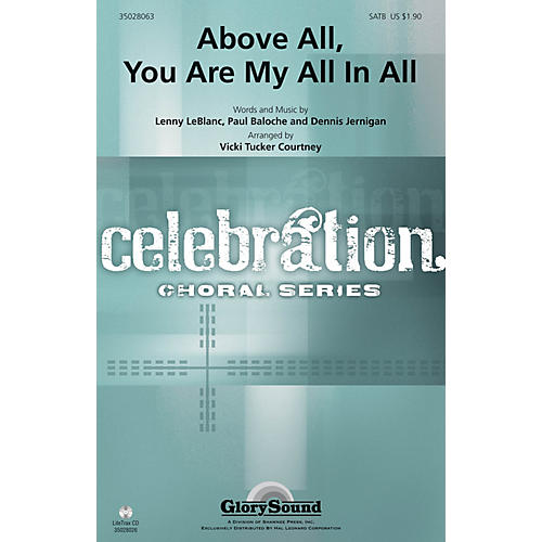 Shawnee Press Above All, You Are My All In All SATB arranged by Vicki Tucker Courtney