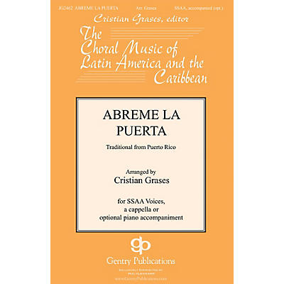 Gentry Publications Abreme La Puerta SSAA arranged by Cristian Grases
