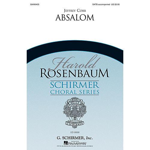 G. Schirmer Absalom (Harold Rosenbaum Choral Series) SATB Divisi composed by Jeffrey Cobb