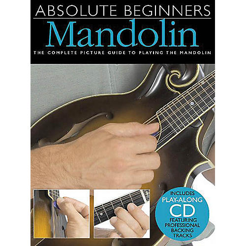 Music Sales Absolute Beginners - Mandolin Music Sales America Series Softcover with CD Written by Todd Collins