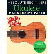 Music Sales Absolute Beginners - Ukulele Manuscript Paper