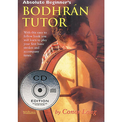Waltons Absolute Beginner's Bodhrán Tutor Waltons Irish Music Books Series Written by Conor Long
