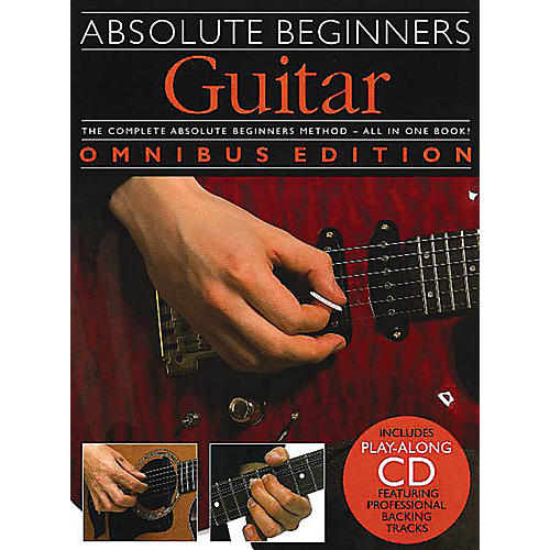 Music Sales Absolute Beginners: Guitar - Omnibus Edition Music Sales America Series Softcover with CD by Various