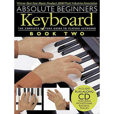 Music Sales Absolute Beginners: Keyboard - Book 2 Music Sales America Series Softcover with CD Written by Various