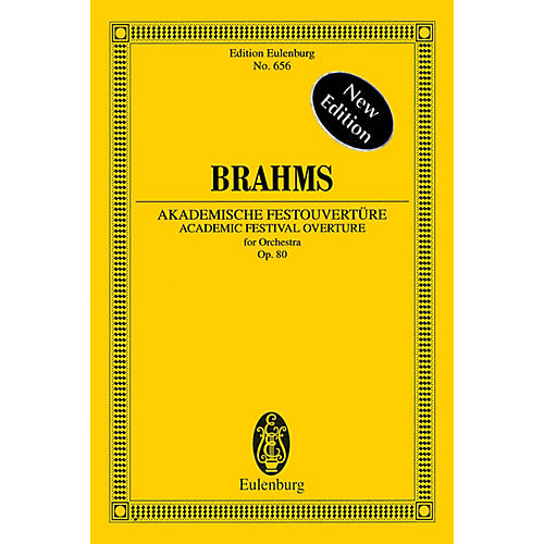 Eulenburg Academic Festival Overture, Op. 80 (Edition Eulenburg No. 656) Schott Series Softcover by Johannes Brahms