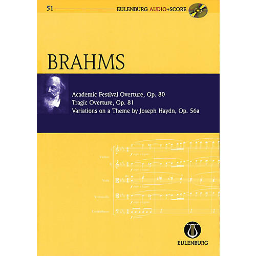 Eulenburg Academic Festival Overture, Op.80 Tragic Overture, Op.81 Study Score W/ CD by Brahms Edited by Clarke