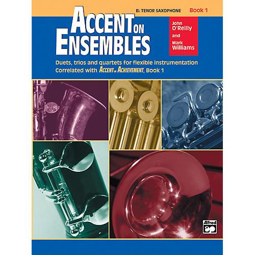 Alfred Accent on Ensembles Book 1 B-Flat Tenor Saxophone