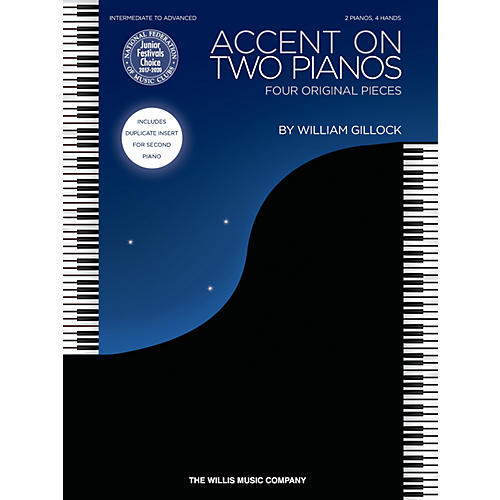 Willis Music Accent on Two Pianos (Inter to Advanced Level) Willis Series Book by William Gillock