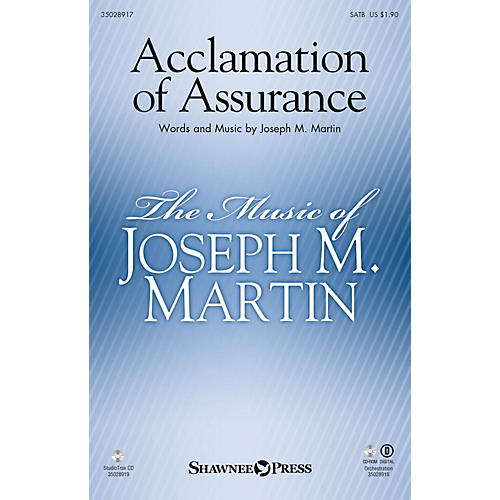 Shawnee Press Acclamation of Assurance (StudioTrax CD) Studiotrax CD Composed by Joseph M. Martin