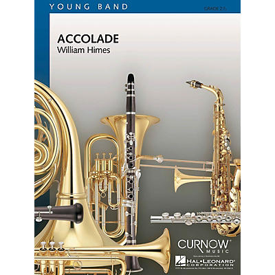 Curnow Music Accolade (Grade 2.5 - Score Only) Concert Band Level 2.5 Composed by William Himes