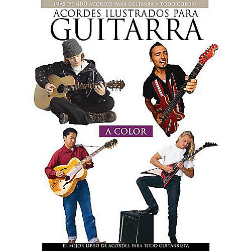 Music Sales Acordes Ilustrados Para Guitarra A Color Music Sales America Series Softcover Written by Felipe Orozco