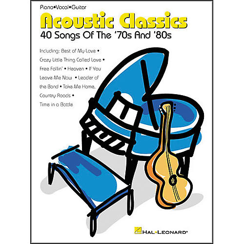 Hal Leonard Acoustic Classics 70's and 80's Piano/Vocal/Guitar Songbook