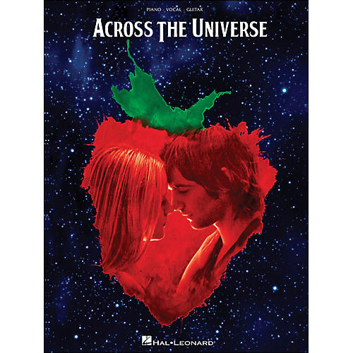 Hal Leonard Across The Universe: Music From The Motion Picture arranged for piano, vocal, and guitar (P/V/G)