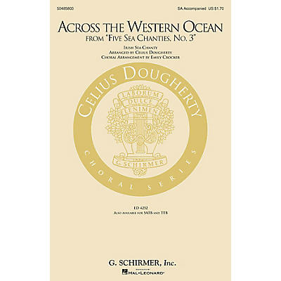 G. Schirmer Across the Western Ocean (From Five Sea Chanties, No. 3) SA arranged by Emily Crocker
