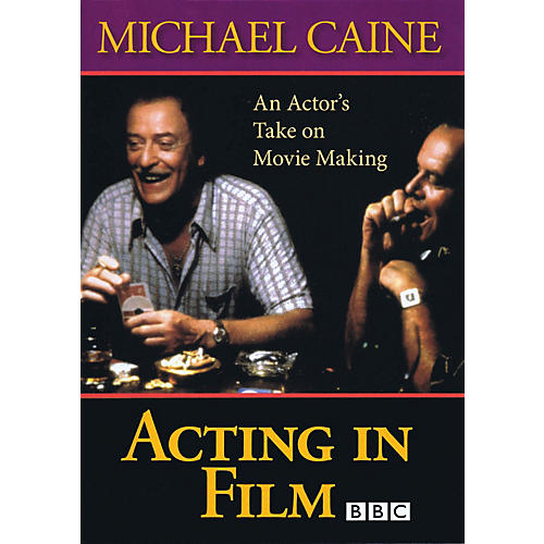 The Working Arts Library/Applause Acting in Film - An Actor's Take on Movie Making Applause Acting Series Series DVD by Michael Caine