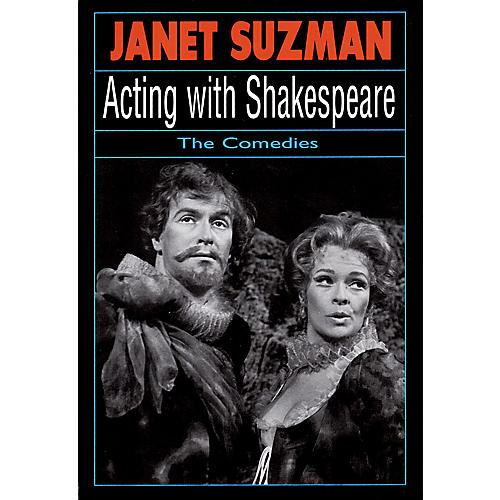 Applause Books Acting with Shakespeare (The Comedies) Applause Books Series Softcover