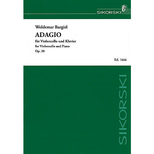 Sikorski Adagio, Op. 38 (Violoncello and Piano) String Series Softcover Composed by Woldemar Bargiel