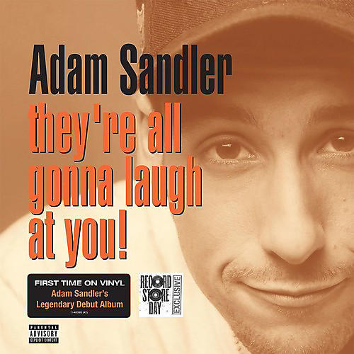 Alliance Adam Sandler - They're All Gonna Laugh At You
