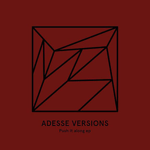Alliance Adesse Versions - Push It Along
