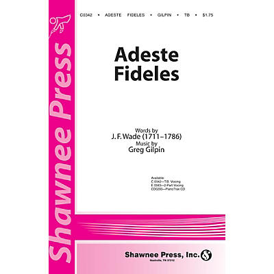 Shawnee Press Adeste Fideles TB arranged by Greg Gilpin