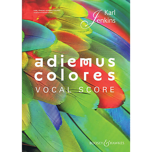 Boosey and Hawkes Adiemus Colores (SATB Choral Score) Vocal Score composed by Karl Jenkins