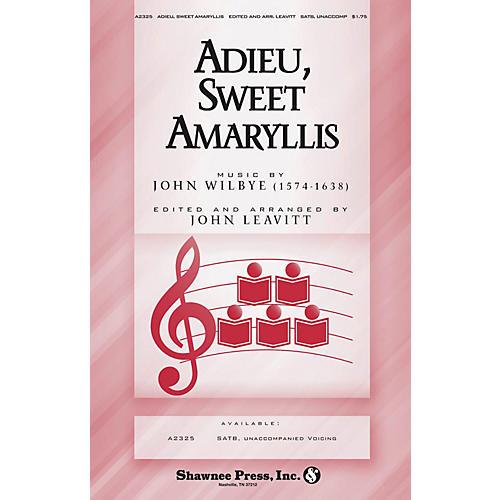 Shawnee Press Adieu, Sweet Amaryllis SATB a cappella arranged by John Leavitt