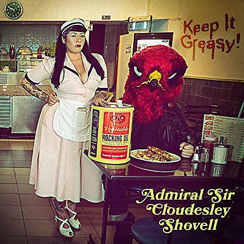 Alliance Admiral Sir Cloudesley Shovell - Keep It Greasy!