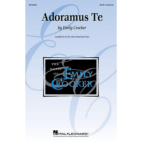 Hal Leonard Adoramus Te 2-Part Composed by Emily Crocker