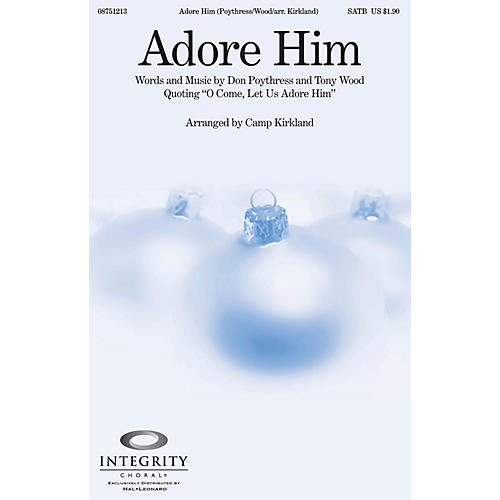 Integrity Choral Adore Him CD ACCOMP Arranged by Camp Kirkland