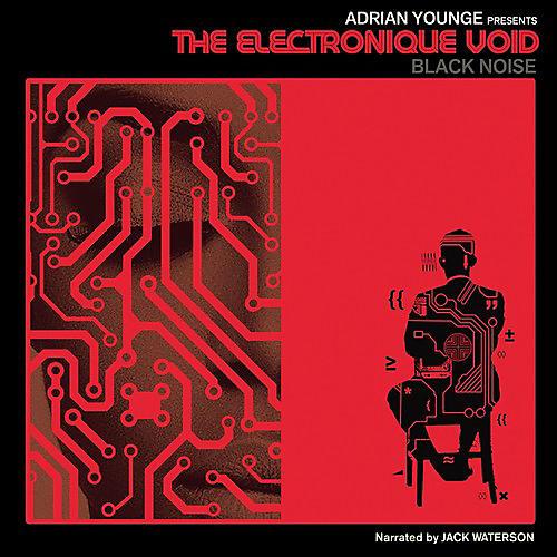 Alliance Adrian Presents Younge - Electronique Void: Black Noise