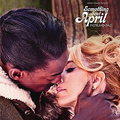 Alliance Adrian Younge Presents Venice Dawn - Something About April (Instrumentals)