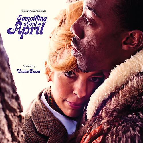 Alliance Adrian Younge Presents Venice Dawn - Something About April
