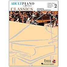 Faber Piano Adventures Adult Piano Adventures Classics Book 2 Faber Piano Adventures Series Softcover