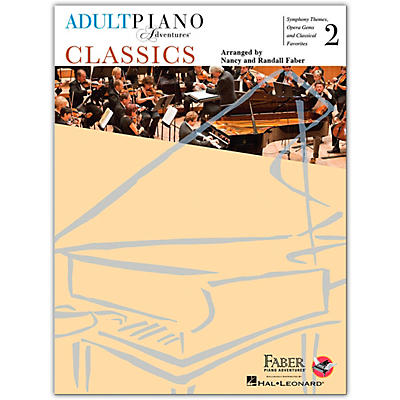 Faber Piano Adventures Adult Piano Adventures Classics Book 2 Faber Piano Adventures Series Softcover