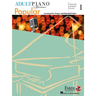 Faber Piano Adventures Adult Piano Adventures Popular Book 1 - Timeless Hits and Popular Favorites