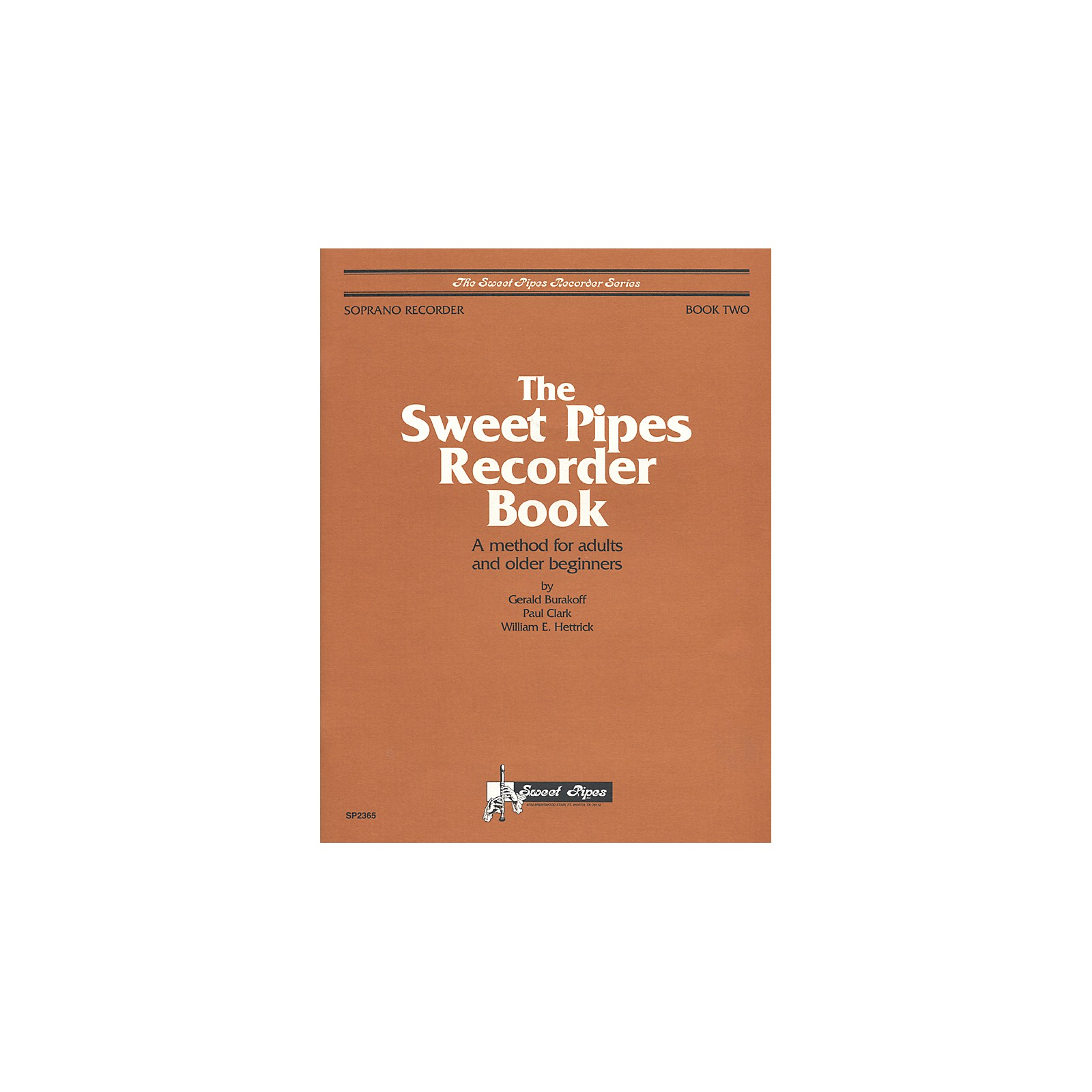 Sweet Pipes Adult Recorder Method Book 2 (Soprano)