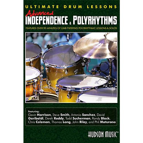 Hudson Music Advanced Independence & Polyrhythms Ultimate Drum Lessons DVD