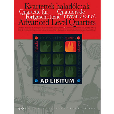 Editio Musica Budapest Advanced Level Quartets EMB Series by Various