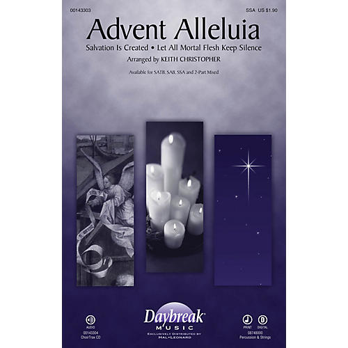 Daybreak Music Advent Alleluia CHOIRTRAX CD Arranged by Keith Christopher