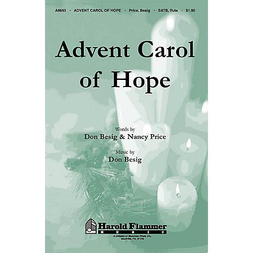 Shawnee Press Advent Carol of Hope (Incorporating Tempus Adest Floridum, Piae Cantiones (1582)) SATB by Don Besig