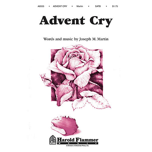 Shawnee Press Advent Cry (from The Winter Rose) SATB composed by Joseph M. Martin