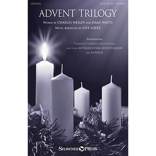 Shawnee Press Advent Trilogy SATB arranged by Faye López